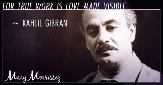 labor day kahlil gibran quote