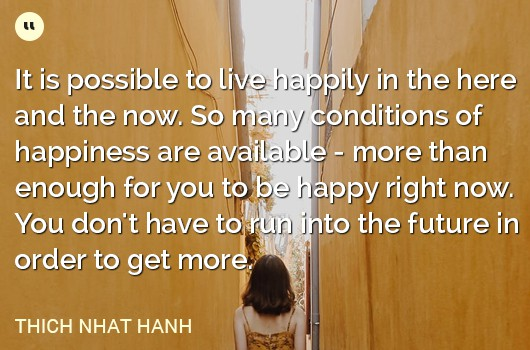 choose-happiness-Thich-Nhat-Hanh-quote