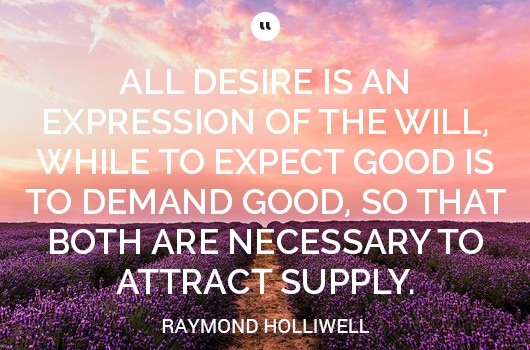 raymond-holliwell-abundance-quote
