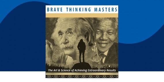 brave thinking masters program