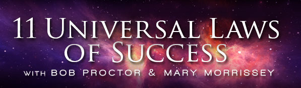 Mary Morrissey: 11 Universal Laws of Success